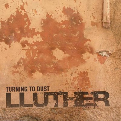Lluther - Turning To Dust Single Artwork